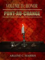 Pont-au-Change Volume IV: Honor