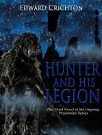 A Hunter and His Legion (The Praetorian Series - Book III)
