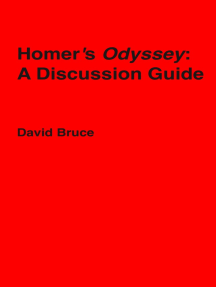 "Homer's ""Odyssey"": A Discussion Guide"