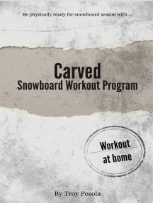 Carved: The Snowboard Workout Program