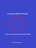 Everybody Makes Mistakes - How to Come Back (Recover) from the Abyss