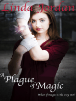 A Plague of Magic