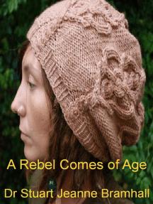 A Rebel Comes of Age