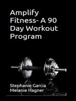 Amplify Fitness- A 90 Day Workout Program