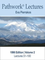 Complete Lectures of the Pathwork 1996 Edition Vol. 2