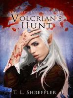 Volcrian's Hunt (The Cat's Eye Chronicles #3)
