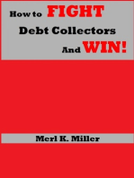 How To Fight Debt Collectors And Win!