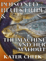 Poisoned Bluestripe & The Machine and Her Mahout