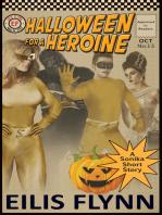 Halloween for a Heroine