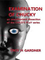 Examination of Chucky