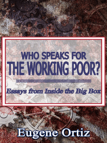 Who Speaks for The Working Poor? Essays from Inside The Big Box