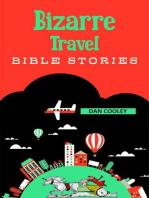 Bizarre Travel Bible Stories