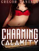 Charming Calamity
