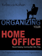 Organize Your Home Office (Record Keeping, Incoming Mail, Bills, Filing)