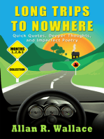 Long Trips To Nowhere