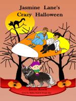 Jasmine Lane's Crazy Halloween