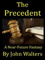 The Precedent