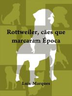 Rottweiler cães que marcaram época