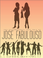 The Astoundingly True Tale of José Fabuloso