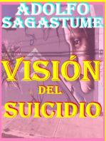 Vision del Suicidio