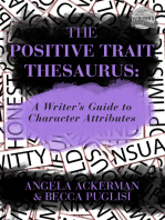 The Positive Trait Thesaurus: A Writer's Guide to Character Expression