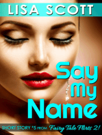 Say My Name (Short Story #5 from Fairy Tale Flirts 2!)