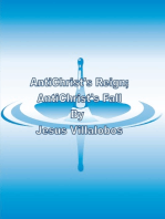 AntiChrist's Reign; AntiChrist's Fall
