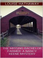 The Missing Bachelor Farmer