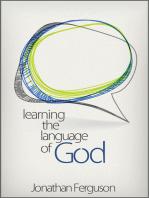 Learning the Language of God