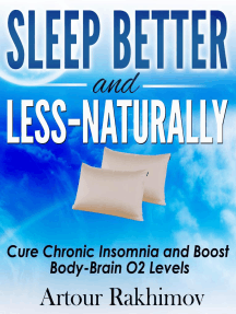 Sleep Better and Less: Naturally