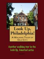 A Walking Tour of Philadelphia's Old City