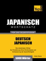 Deutsch-Japanischer Wortschatz für das Selbststudium