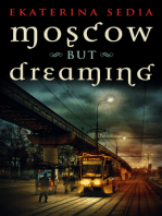 Moscow But Dreaming