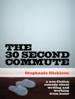 30-Second Commute, The