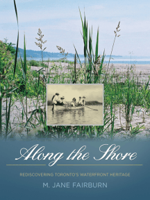 Along the Shore: Rediscovering Toronto's Waterfront Heritage