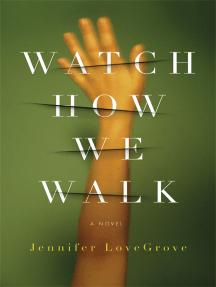 Watch How We Walk