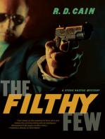 Filthy Few, The