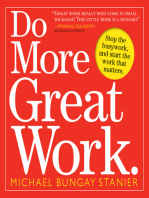 Do More Great Work
