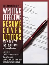 The Complete Guide to Writing Effective Resume Cover Letters