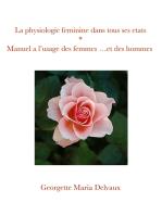 La physiologie féminine dans tous ses états