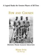 Few and Chosen Negro Leagues