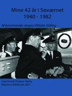 Mine 42 år i søværnet 1940