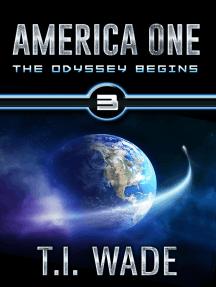 America One - The Odyssey Begins (Book 3)