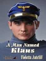 A Man Named Klaus