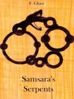 Samsara's Serpents