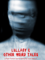 Lullaby and Other Weird Tales (a flash fiction horror story)