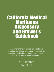 California Medical Marijuana Dispensary and Growers' Guidebook