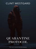 Quarantine Protocol
