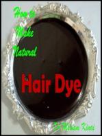 How to Make Natural Hair Dye