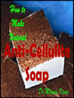 How to Make Natural Anti-Cellulite Soap